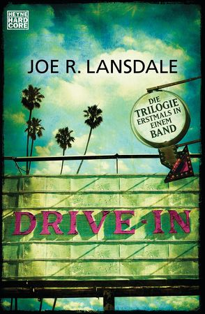 Drive-In von Dath,  Dietmar, Lansdale,  Joe R., Wagner,  Alexander