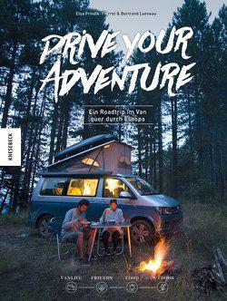 Drive Your Adventure von Frindik-Pierret,  Elsa, Lanneau,  Bertrand, We Van, Weidlich,  Karin