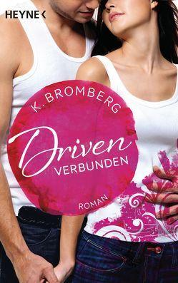 Driven. Verbunden von Bromberg,  K., Lindemann,  Anu Katariina