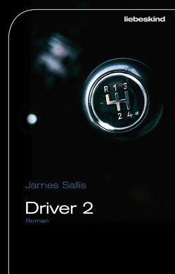 Driver 2 von Bielfeldt,  Kathrin, Bürger,  Jürgen, Sallis,  James
