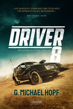 DRIVER 8 von Hopf,  G. Michael, Lohse,  Tina