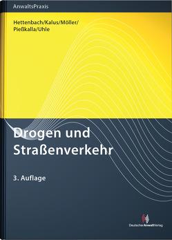 Drogen und Straßenverkehr von Hettenbach,  Michael, Kalus,  Volker, Möller,  Manfred R., Piesskalla,  Michael, Uhle,  Axel