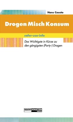 DrogenMischKonsum von Cousto,  Hans