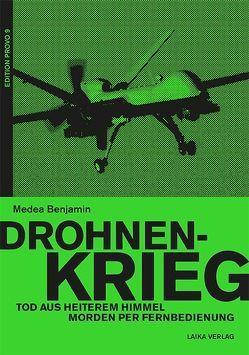 Drohnenkrieg – Tod aus heiterem Himmel2 von Benjamin,  Medea