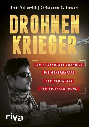 Drohnenkrieger von Stewart,  Christopher S., Velicovich,  Brett