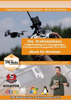 Drohnenlizenz Fragenkatalog mit Lösungsbogen (eBook) für Windows von Mueller,  Thomas