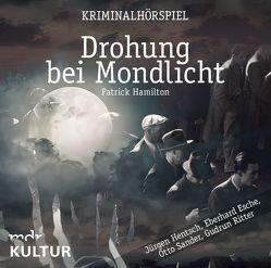 Drohung bei Mondlicht (Krimi-Hörspiel) von ZYX Music GmbH & Co. KG