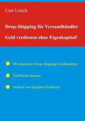 Drop-Shipping für Versandhändler von Leuch,  Curt