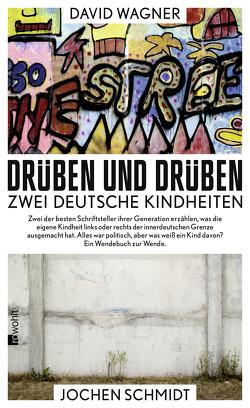 Drüben und drüben von Schmidt,  Jochen, Wagner,  David