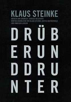 Drüber und drunter. Codices rescripti von Hoffmann,  Detlef, Knigge,  Volkhard