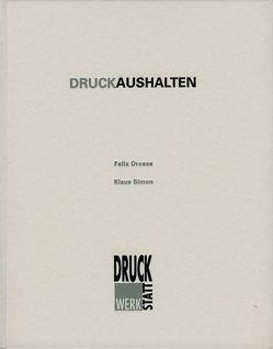 Druckaushalten von Aders,  Nicole, Dieterich,  Gerd, Droese,  Felix, Lange,  Jörg, Simon,  Klaus