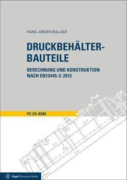 Druckbehälter-Bauteile von Bullack,  Hans J