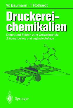 Druckerei-chemikalien von Baumann,  Werner, Rothardt,  Thomas