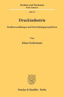 Druckindustrie. von Grefermann,  Klaus