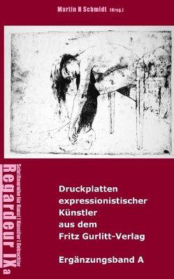 Druckplatten expressionistischer Künstler aus dem Fritz Gurlitt-Verlag von Schmidt,  Martin