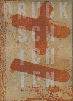 Druckschichten von Fröschl,  Erich, Pullirsch,  Ludwig