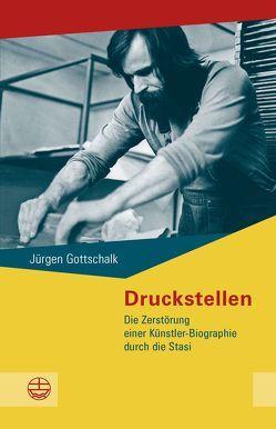 Druckstellen von Gottschalk,  Jürgen