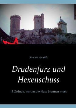 Drudenfurz und Hexenschuss von Neusüß,  Simone