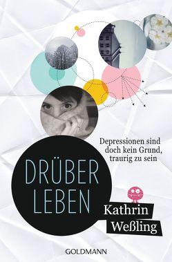 Drüberleben von Weßling,  Kathrin