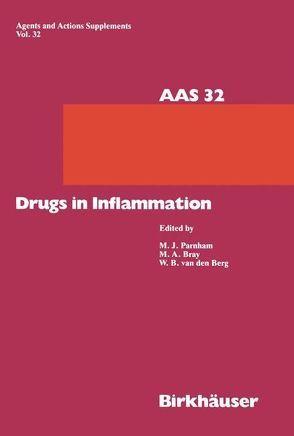 Drugs in Inflammation von Berg,  Wim B van den, Bray,  Michael A, Parnham,  Michael J