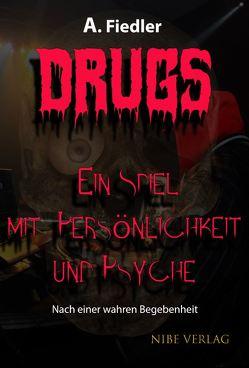 Drugs von Fiedler,  Andreas