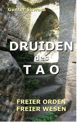 Druiden des Tao von Skwara,  Günter