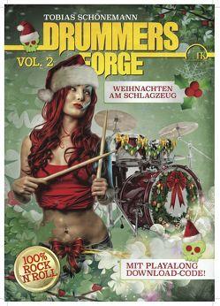Drummers Forge: Weihnachten am Schlagzeug Vol.2 von Schönemann,  Tobias