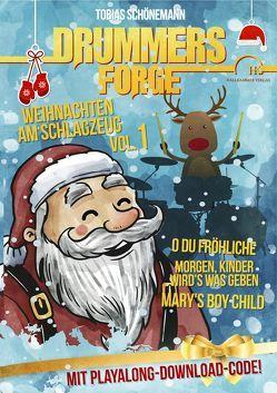 Drummers Forge: Weihnachten am Schlagzeug von Schönemann,  Tobias