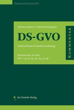 DS-GVO, Datenschutz-Grundverordnung von Bergauer,  Christian, Jahnel,  Dietmar