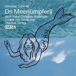 Ds Meerjümpferli von Andersen,  Hans Ch, Jost,  Silvia, Schmid,  Christian