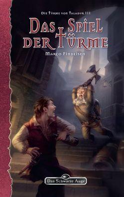 DSA 140: Die Türme von Taladur 3 – Das Spiel der Türme von Findeisen,  Marco