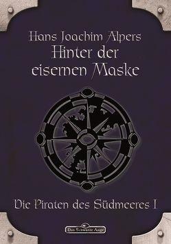 DSA 15: Hinter der Eisernen Maske von Alpers,  Hans Joachim
