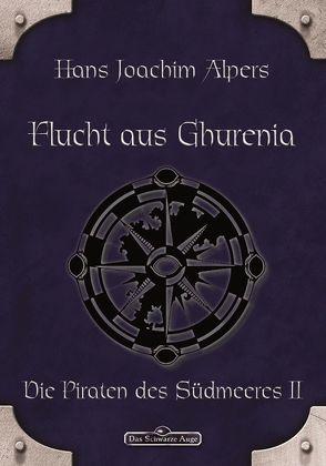 DSA 19: Flucht aus Ghurenia von Alpers,  Hans Joachim