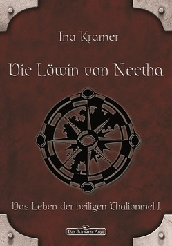 DSA 4: Die Löwin von Neetha von Kramer,  Ina