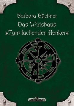 """DSA 46: Das Wirtshaus """"Zum Lachenden Henker"""" von Büchner,  Barbara"""