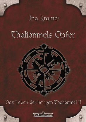 DSA 5: Thalionmels Opfer von Kramer,  Ina