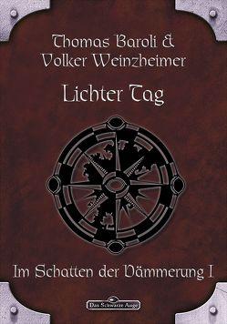 DSA 65: Lichter Tag von Baroli,  Thomas, Weinzheimer,  Volker