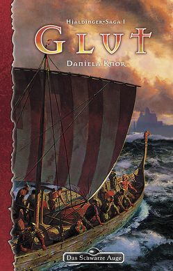 DSA 93: Hjaldinger-Saga 1 – Glut von Knor,  Daniela