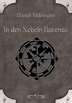 DSA 98: In den Nebeln Havenas von Jödemann,  Daniel