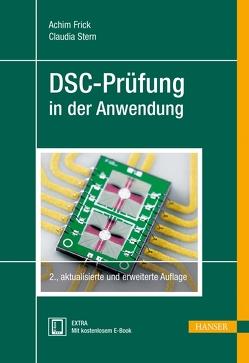 DSC-Prüfung in der Anwendung von Frick,  Achim, Stern,  Claudia