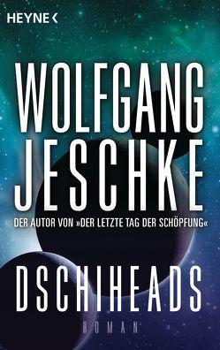 Dschiheads von Jeschke,  Wolfgang
