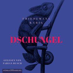 Dschungel von Busch,  Fabian, Karig,  Friedemann