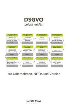DSGVO leicht erklärt von Mayr,  Gerald