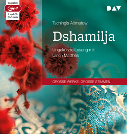 Dshamilja von Aitmatow,  Tschingis, Drohla,  Gisela, Matthes,  Ulrich