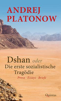 Dshan oder Die erste sozialistische Tragödie von Leetzq,  Michael, Platonow,  Andrej