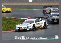 DTM 2018 – Die Premiumklasse im Motorsport (Wandkalender 2018 DIN A4 quer) von Born,  Olav