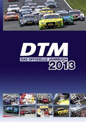 DTM – das offizielle Jahrbuch 2013 von Schröder,  Torben, Voigt,  Thomas