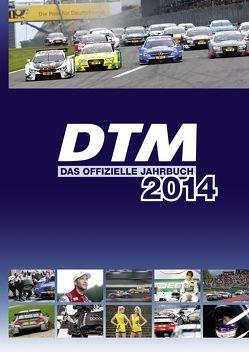 DTM – das offizielle Jahrbuch 2014 von Schröder,  Torben