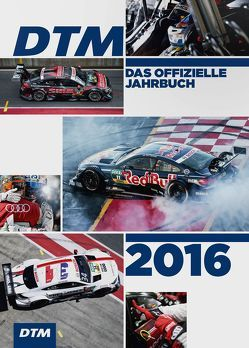 DTM / DTM 2016 von Jahns,  Ralph, Klein,  Sebastian, Tap,  Jürgen, Upietz,  Tim