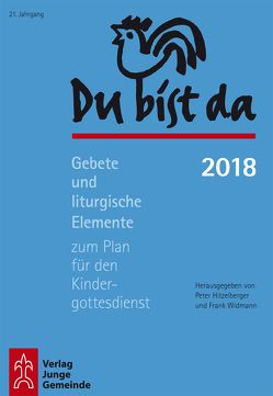 Du bist da 2018 von Hitzelberger,  Peter, Widmann,  Frank